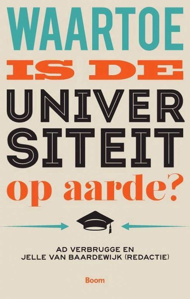 Waartoe is de Universiteit op Aarde